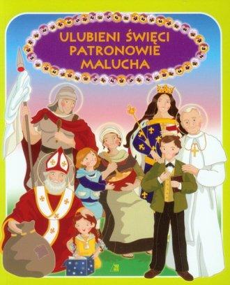 Ulubieni święci patronowie malucha - okładka książki