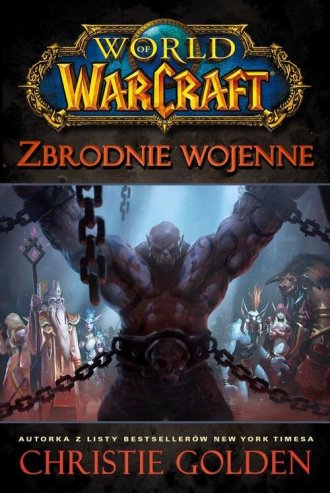 World of Warcraft. Zbrodnie wojenne - okładka książki