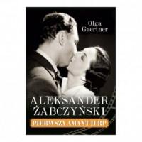 Aleksander Żabczyński. Pierwszy amant II RP - okładka książki