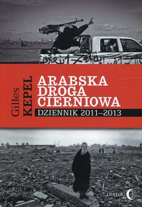 Arabska droga cierniowa. Dziennik - okładka książki