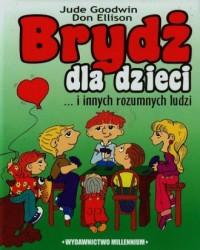 Brydż dla dzieci i innych rozumnych ludzi - okładka książki