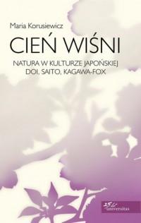 Cień wiśni. Natura w kulturze japońskiej - okładka książki