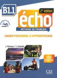 Echo B1.1. Język francuski. Szkoła ponadgimnazjalna. Ćwiczenia (+ CD) - okładka podręcznika