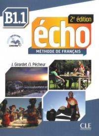 Echo B1.1. Język francuski. Szkoła ponadgimnazjalna. Podręcznik (+ CD) - okładka podręcznika