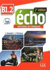 Echo B1.2. Język francuski. Szkoła ponadgimnazjalna. Podręcznik (+ CD) - okładka podręcznika
