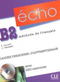 Echo B2. Język francuski. Szkoła ponadgimnazjalna. Ćwiczenia (+ CD) - okładka podręcznika