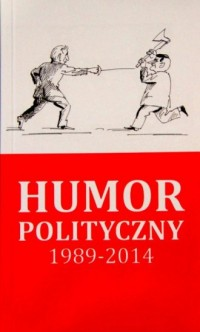 Humor polityczny 1989-2014 - okładka książki