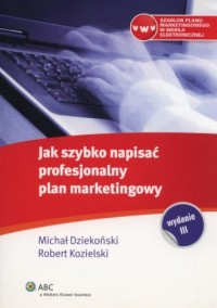 Jak szybko napisać profesjonalny plan marketingowy - okładka książki