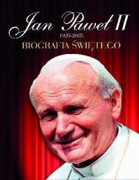 Jan Paweł II 1920-2005. Biografia świętego - okładka książki
