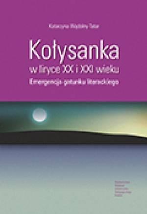 Kołysanka w liryce XX i XXI wieku. - okładka książki