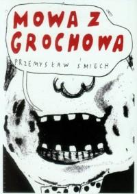 Mowa z Grochowa - okładka książki