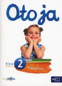 Oto ja. Klasa 2. Szkoła podstawowa. Elementarz cz. 2 - okładka podręcznika
