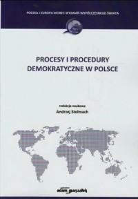 Procesy i procedury demokratyczne w Polsce - okładka książki