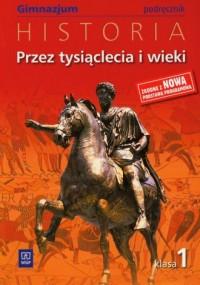 Przez tysiąclecia i wieki. Historia. - okładka podręcznika