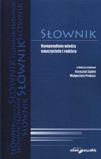Słownik. Kompendium wiedzy nauczyciela - okładka książki