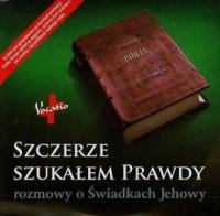 Szczerze szukałem prawdy. Rozmowy o Świadkach Jehowy - okładka filmu