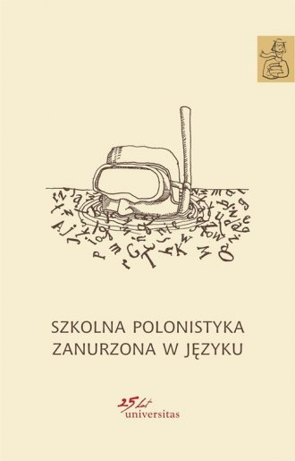 Szkolna polonistyka zanurzona w - okładka książki