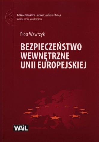 Bezpiecze�stwo wewn�trzne Unii Europejskiej