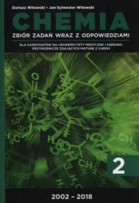 Chemia Tom 2 Zbiór zadań wraz z odpowiedziami 2002- 2018 - okładka podręcznika