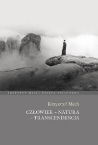 Człowiek - natura - transcendencja - okładka książki