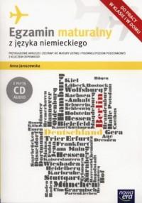 Egzamin maturalny z języka niemieckiego. Poziom podstawowy (+ CD). Przykładowe arkusze i zestawy do matury ustnej i pisemnej - okładka podręcznika