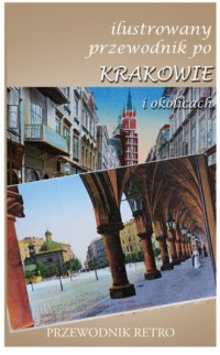 Ilustrowany przewodnik po Krakowie - okładka książki