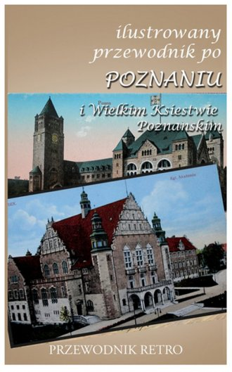 Ilustrowany przewodnik po Poznaniu - okładka książki