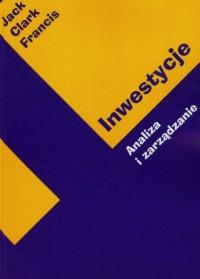 Inwestycje. Analiza i zarządzanie - okładka książki