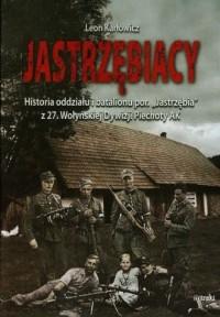 Jastrzębiacy. Historia oddziału - okładka książki
