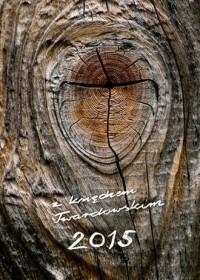 Kalendarz z księdzem Twardowskim 2015. Sęk - okładka książki