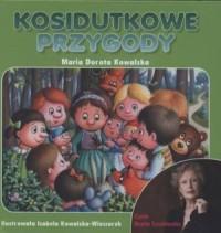Kosidutkowe przygody (+ CD) - okładka książki