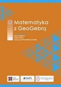 Matematyka z GeoGebrą - okładka książki