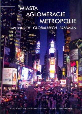 Miasta, aglomeracje, metropolie - okładka książki