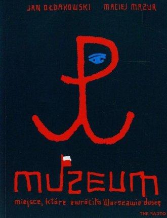 Muzeum, miejsce, które zwróciło - okładka książki