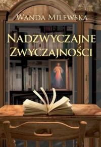 Nadzwyczajne zwyczajności - okładka książki