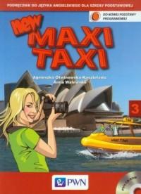 New Maxi Taxi 3. Język angielski. Szkoła podstawowa. Podręcznik (+ CD) - okładka podręcznika