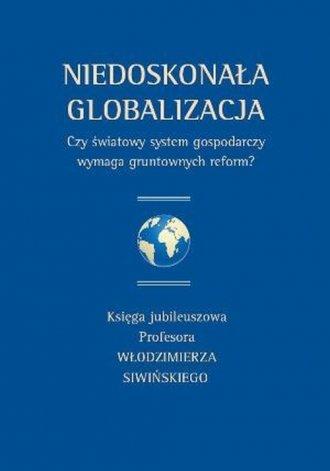 Niedoskonała globalizacja. Czy - okładka książki