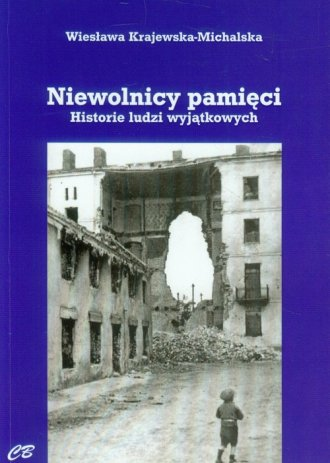 Niewolnicy pamięci. Historie ludzi - okładka książki