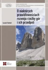 O niektórych prawidłowościach rozwoju rzeźby gór i ich przedpoli - okładka książki