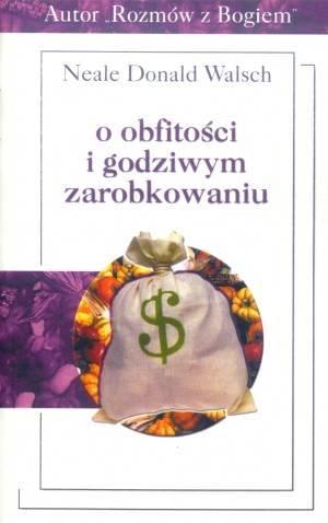 O obfitości i godziwym zarobkowaniu - okładka książki