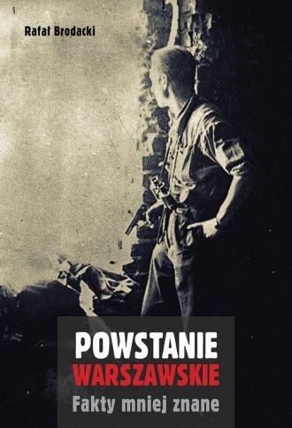 Powstanie Warszawskie. Fakty mniej - okładka książki