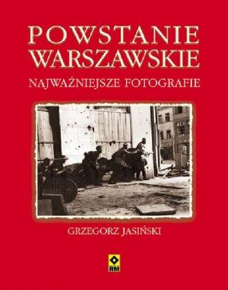Powstanie Warszawskie. Najważniejsze - okładka książki