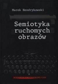 Semiotyka ruchomych obrazów - okładka książki