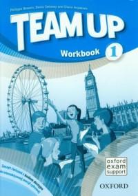 Team Up 1. Workbook. Język angielski. Klasy 4-6. Szkoła podstawowa. Zeszyt ćwiczeń z kodem dostępu do interaktywnej wersji cyfrowej - okładka podręcznika