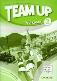 Team Up 2 Workbook. Zeszyt ćwiczeń z kodem dostępu do interaktywnej wersji cyfrowej dla klas 4-6 szkoły podstawowej - okładka podręcznika