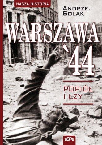 Warszawa44. Popiół i łzy - okładka książki