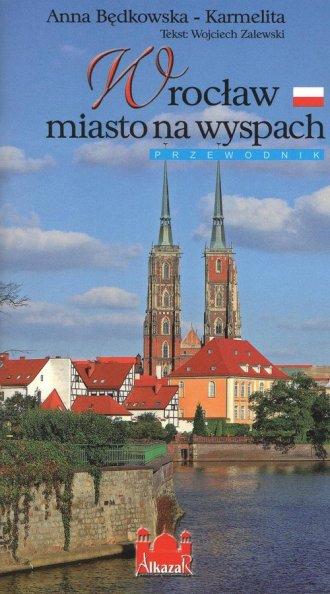 Wrocław miasto na wyspach - okładka książki
