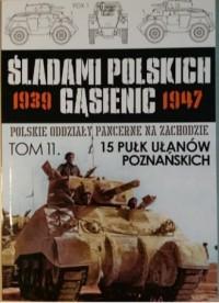 15 Pułk Ułanów. Śladami polskich - okładka książki