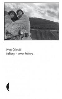 Bałkany - terror kultury - okładka książki