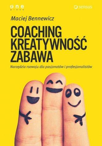 Coaching, kreatywność, zabawa. - okładka książki